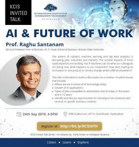 Talk on AI & Future of Work @ KRB Auditorium, 4th Floor, Kohli Center on Intelligent Systems, IIIT Hyderabad